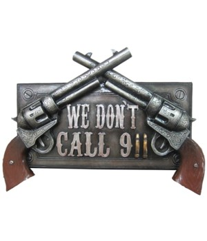 """Don't Dial 911 sign 12.75""""L"""