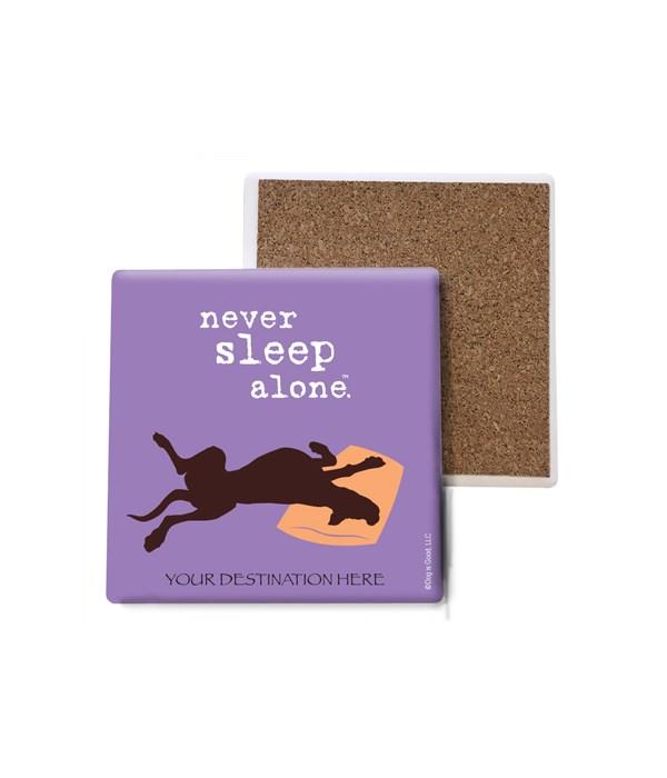 never sleep alone (name droppable)