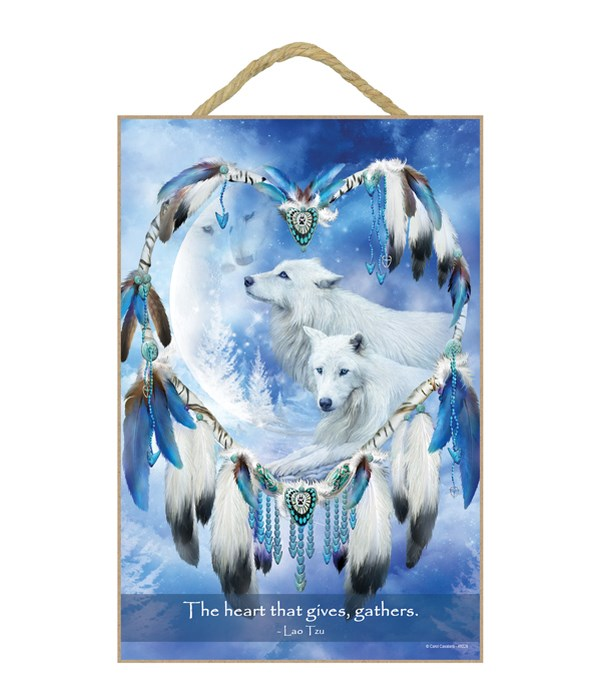 Wolves  The heart that gives, gathers.  Lao Tzu 7x10.5 Sign