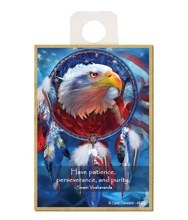 Eagle  Have patience, perseverance, and purity.  Swami Vivekananda Wood magnet