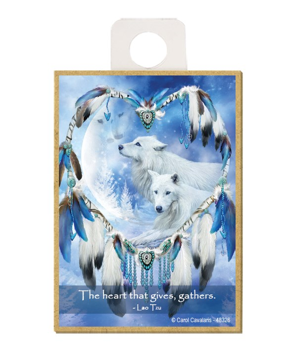Wolves  The heart that gives, gathers.  Lao Tzu Wood magnet