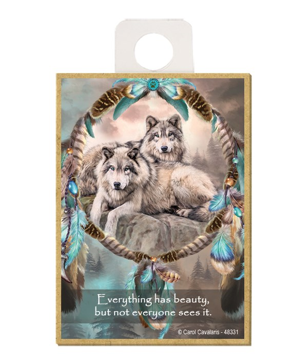 Wolves  Everything has beauty, but not everyone sees it. Wood magnet