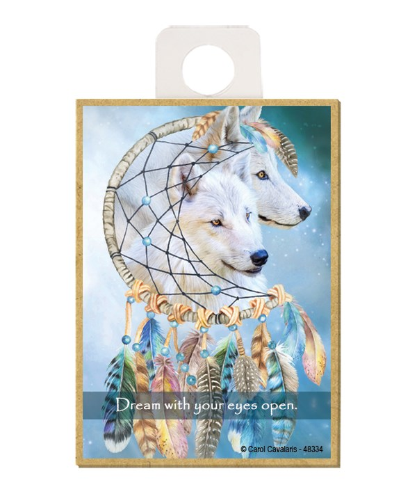 Wolves  Dream with your eyes open. Wood magnet