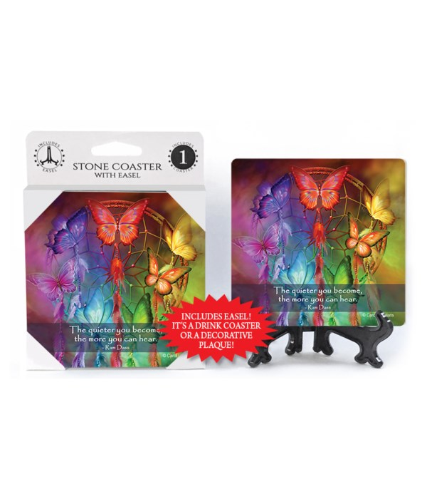 Butterfly  The quieter you become, the more you can hear.  Ram Dass 1 Pack Coaster