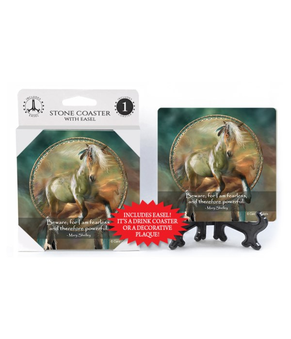 Horse  Beware; for I am fearless, and therefore powerful.  Mary Shelley 1 Pack Coaster