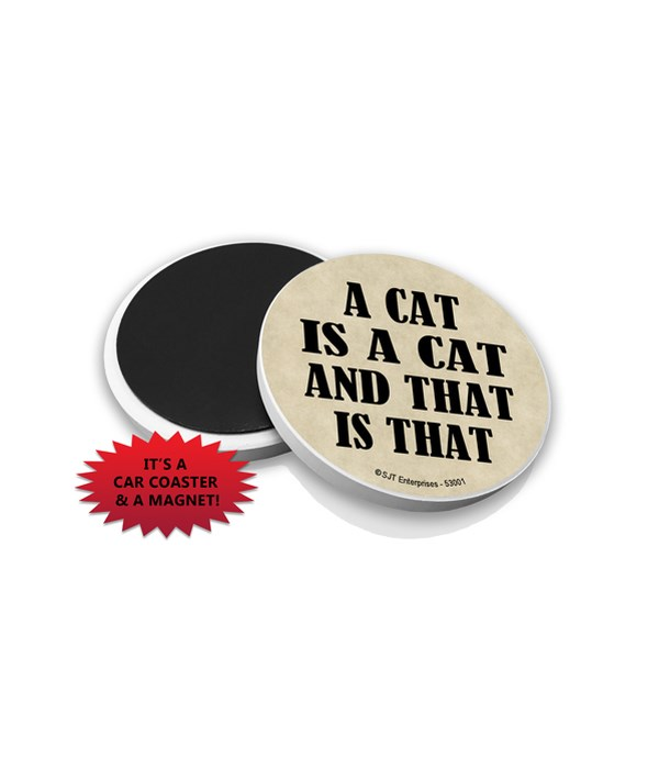 A cat is a cat and that is that