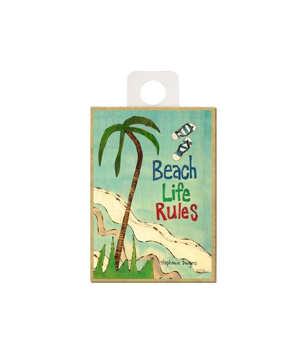 Beach life rules Magnet