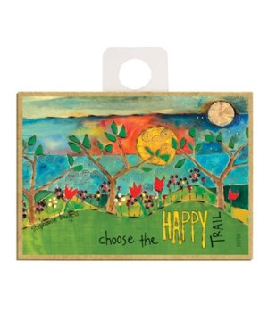 Choose the happy trail Magnet