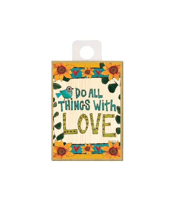 Do all things with love (teal/blue bird