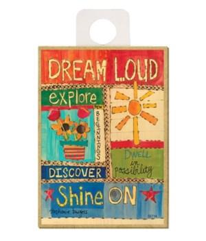 Dream loud, explore new beginnings, disc