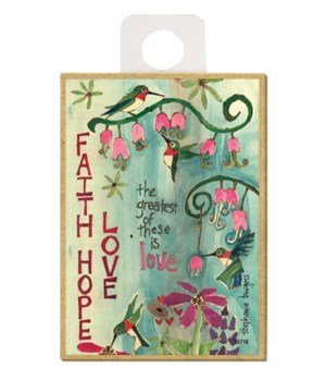 Faith, Hope, Love - the greatest of thes
