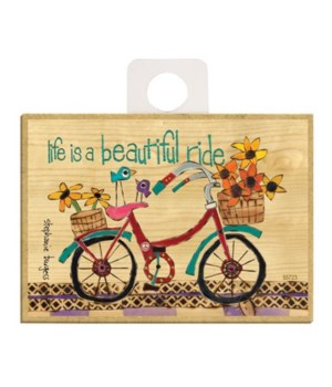 Life is a beautiful ride Magnet