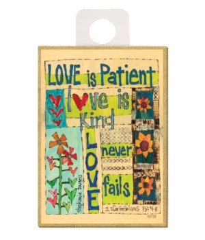 Love is patient - love is kind - love ne
