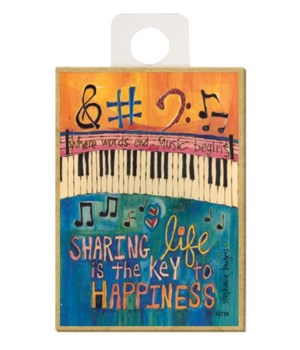 Sharing life is the key to happiness - w