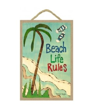Beach life rules 7 x 10.5 sign