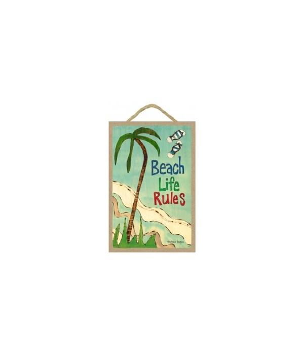 Beach life rules 7 x 10.5 sign