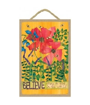 Believe  7 x 10.5 sign