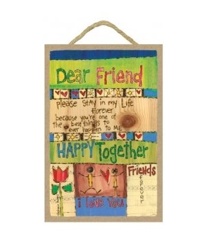 Dear Friend  7 x 10.5 sign