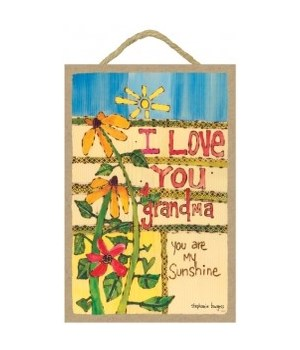 I love you Grandma  7 x 10.5 sign