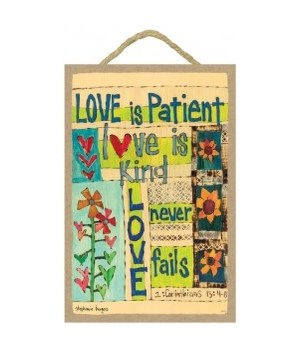 Love is patient 7 x 10.5 sign