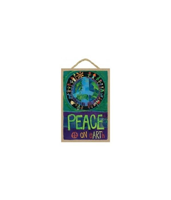 Peace on Earth 7 x 10.5 sign