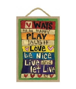 Ways to be happy 7 x 10.5 sign
