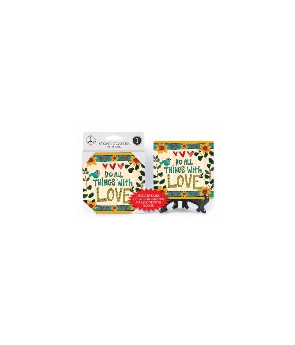 Do all things with love coaster