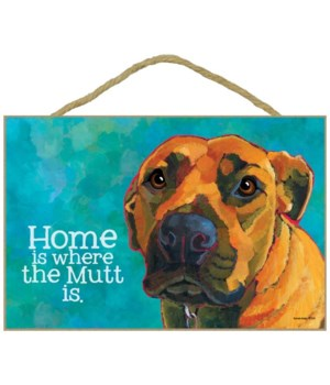 Mutt - Home is where the mutt is 7x10 Ur