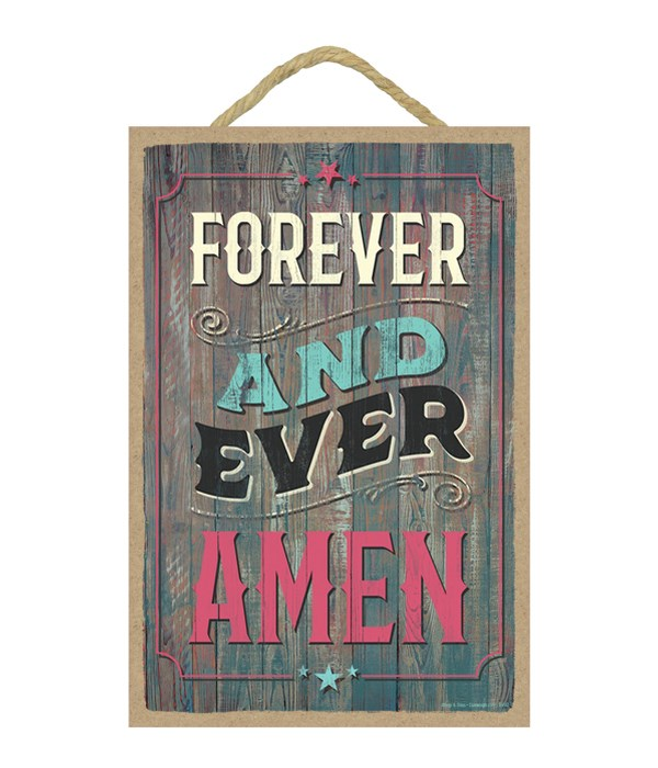Forever and ever amen