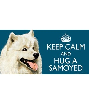 Keep Calm and Hug a Samoyed 4x8 Car Magn