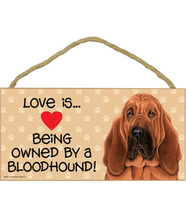 Love is being owned by a Bloodhound 5x10 Sign