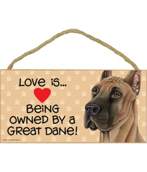 Great Dane Love Is.. 5x10 plaque