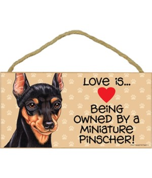 Miniature Pinscher Love Is.. 5x10 plaque