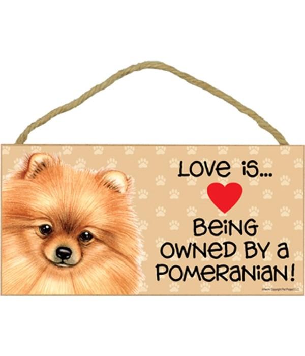 Pomeranian Love Is.. 5x10 plaque