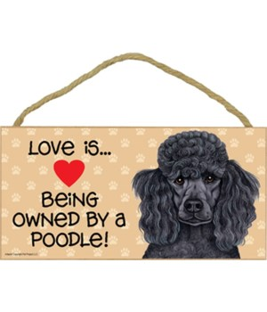 Poodle black Love Is.. 5x10 plaque