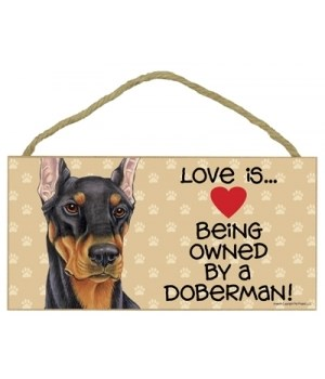 Doberman (Black) Love Is.. 5x10 plaque