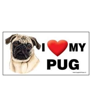 I (heart) my Pug (Brown/tan color) 4x8 C