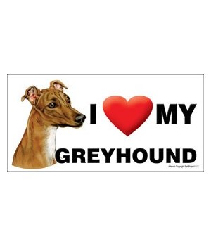 I (heart) my Greyhound (Brown color) 4x8