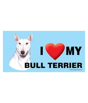 I (heart) my Bull Terrier (White color)