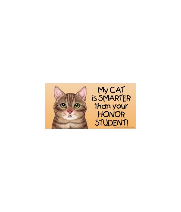 My Cat (Brown Tabby) is smarter than you