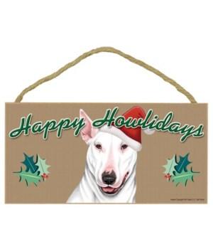 Bull Terrier (White color) Howlidays 5x1