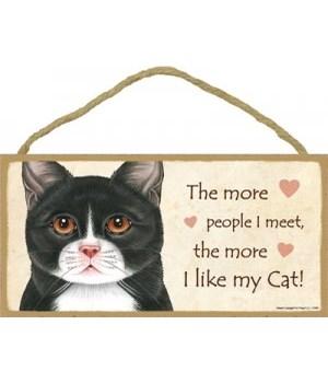 The more people I meet, the more I like