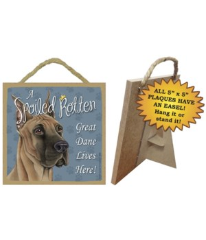 Great Dane Spoiled 5x5 Plaque