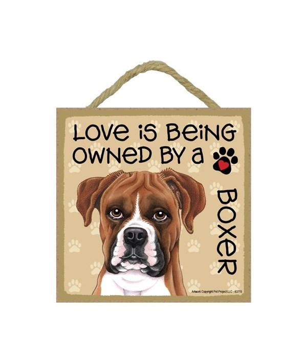 Boxer Love Is.. 5x5 plaque