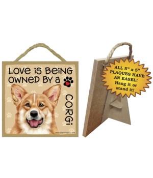 Corgi Love Is.. 5x5 plaque