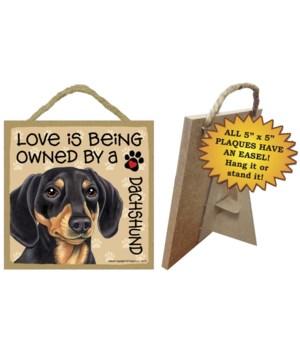 Dachshund black & tan Love Is.. 5x5 plaq