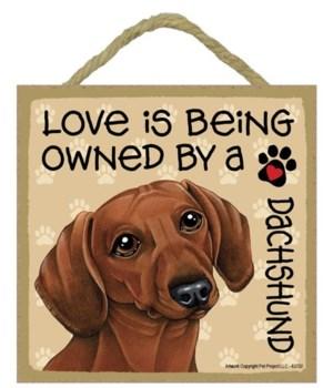 Dachshund brown Love Is.. 5x5 plaque