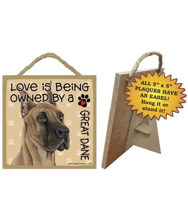 Great Dane Love Is.. 5x5 plaque