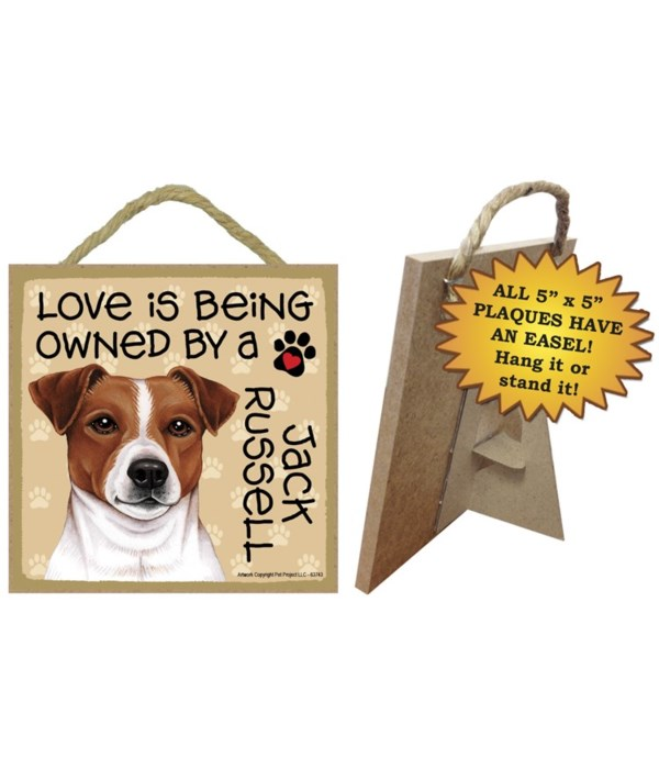 Jack Russell Love Is.. 5x5 plaque