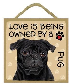 Pug black Love Is.. 5x5 plaque